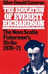 Silver Donald Cameron's account of the Fishermen's Strike.